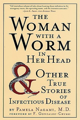 The-Woman-with-a-Worm-in-Her-Head-Nagami-Pamela-9780312306014